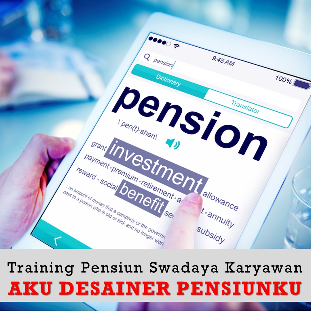 Training Persiapan Pensiun
